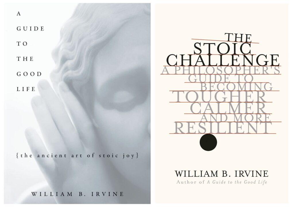 William B. Irvine's two books on Stoicism